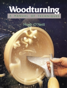 Woodturning - A Manual of Techniques, Paperback / softback Book