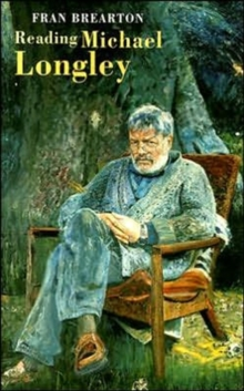 Reading Michael Longley, Paperback Book