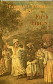 The Fifth Figure : A Poet's Tale, Paperback Book
