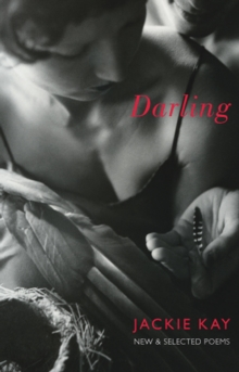 Darling : New and Selected Poems, Paperback / softback Book