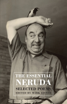 Essential Neruda, Paperback / softback Book