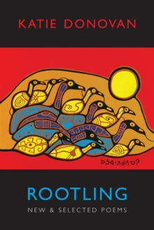 Rootling : New and Selected Poems, Paperback Book