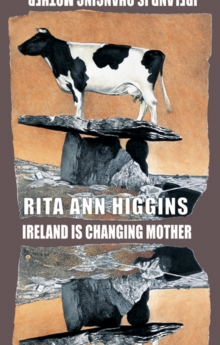 Ireland Is Changing Mother, Paperback Book
