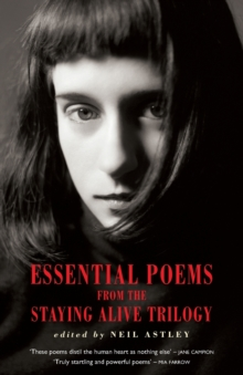 Essential Poems from the Staying Alive Trilogy, Paperback / softback Book