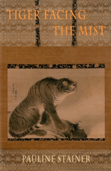 Tiger Facing the Mist, Paperback / softback Book