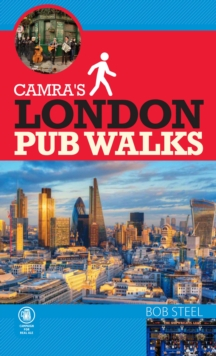 CAMRA's London Pub Walks, Paperback / softback Book