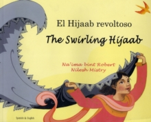 The Swirling Hijaab in Spanish and English, Paperback Book