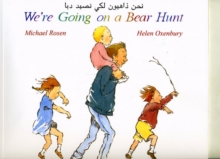 We're Going on a Bear Hunt in Arabic and English, Paperback / softback Book