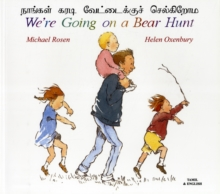 We're Going on a Bear Hunt in Tamil and English, Paperback / softback Book