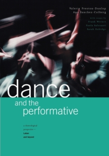 Dance and the Performative, Paperback / softback Book