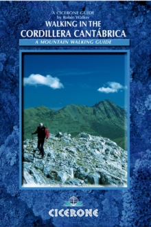 Walking in the Cordillera Cantabrica : A Mountaineering Guide, Paperback Book