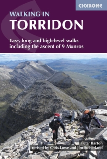 Walking in Torridon : Easy, long and high-level walks including the ascent of 9 Munros, Paperback / softback Book