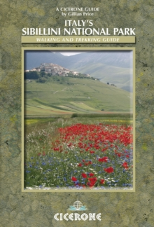 Italy's Sibillini National Park : Walking and Trekking Guide, Paperback / softback Book