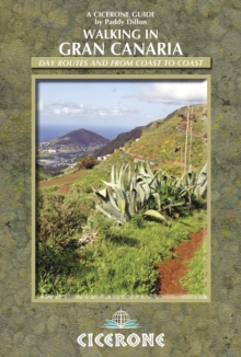 Walking on Gran Canaria : 45 day walks including the GR131, Paperback Book
