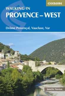 Walking in Provence - West : Drome Provencal, Vaucluse, Var, Paperback Book