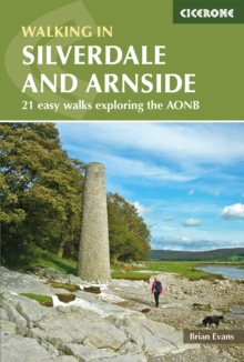 Walks in Silverdale and Arnside : 21 easy walks exploring the AONB, Paperback Book