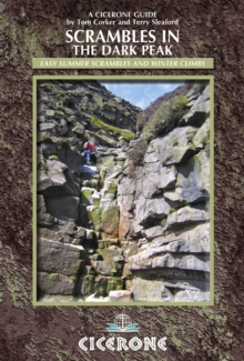 Scrambles in the Dark Peak : Easy summer scrambles and winter climbs, Paperback Book