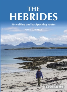 The Hebrides : 50 Walking and Backpacking Routes, Paperback Book