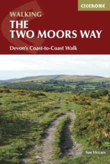 The Two Moors Way : Devon's Coast to Coast, Paperback Book