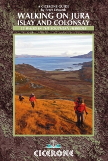 Walking on Jura, Islay and Colonsay, Paperback Book
