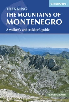 The Mountains of Montenegro : A Walker's and Trekker's Guide, Paperback / softback Book