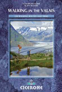 Walking in the Valais : 120 Walks and Treks, Paperback Book