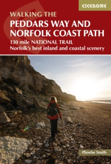 The Peddars Way and Norfolk Coast path : 130 mile national trail - Norfolk's best inland and coastal scenery, Paperback / softback Book