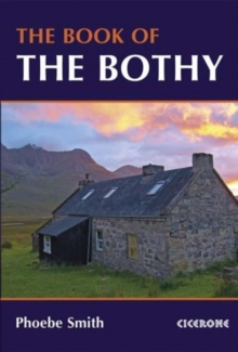 The Book of the Bothy, Paperback / softback Book
