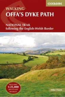Offa's Dyke Path : National Trail following the English-Welsh Border, Paperback / softback Book