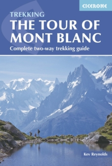 Tour of Mont Blanc : Complete two-way trekking guide, Paperback Book
