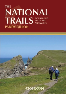 The National Trails : 19 Long-Distance Routes through England, Scotland and Wales, Paperback / softback Book