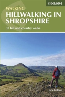 Hillwalking in Shropshire : 32 hill and country walks, Paperback / softback Book