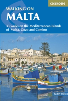 Walking on Malta : 33 walks on the Mediterranean islands of Malta, Gozo and Comino, Paperback / softback Book