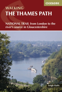 The Thames Path : From London to the river's source in Gloucestershire, Paperback / softback Book