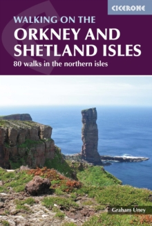 Walking on the Orkney and Shetland Isles : 80 walks in the northern isles, Paperback Book