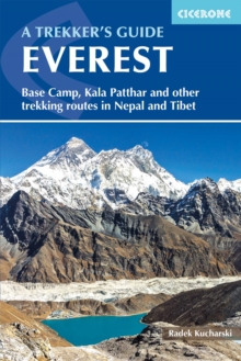 Everest: A Trekker's Guide : Base Camp, Kala Patthar and other trekking routes in Nepal and Tibet, Paperback / softback Book