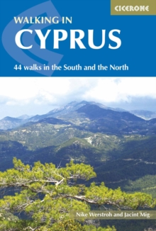 Walking in Cyprus : 44 walks in the South and the North, Paperback Book