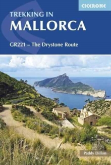 Trekking in Mallorca : GR221 - The Drystone Route, Paperback Book