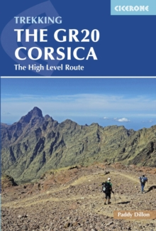 The GR20 Corsica : The High Level Route, Paperback / softback Book