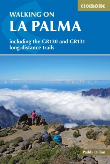 Walking on La Palma : Including the GR130 and GR131 long-distance trails, Paperback / softback Book