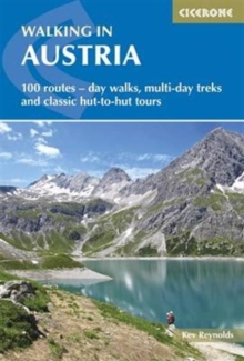 Walking in Austria : 101 routes - day walks, multi-day treks and classic hut-to-hut tours, Paperback / softback Book