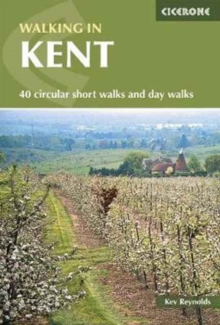Walking in Kent : 40 circular short walks and day walks, Paperback Book