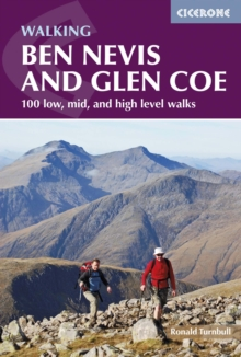 Ben Nevis and Glen Coe : 100 low, mid, and high level walks, Paperback / softback Book