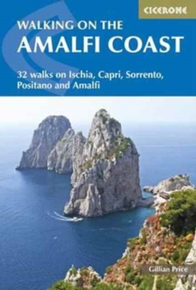 Walking on the Amalfi Coast : Ischia, Capri, Sorrento, Positano and Amalfi, Paperback Book