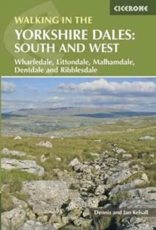 Walking in the Yorkshire Dales: South and West : Wharfedale, Littondale, Malhamdale, Dentdale and Ribblesdale, Paperback / softback Book