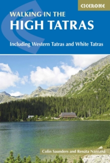 The High Tatras : Slovakia and Poland - Including the Western Tatras and White Tatras, Paperback / softback Book
