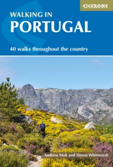 Walking in Portugal : 40 graded short and multi-day walks throughout the country, Paperback Book