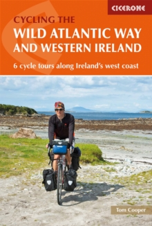 The Wild Atlantic Way and Western Ireland : 6 cycle tours along Ireland's west coast, Paperback Book