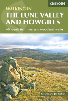 The Lune Valley and Howgills : 40 scenic fell, river and woodland walks, Paperback Book