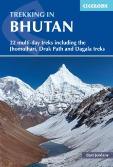 Trekking in Bhutan : 22 multi-day treks including the Lunana 'Snowman' Trek, Jhomolhari, Druk Path and Dagala treks, Paperback / softback Book
